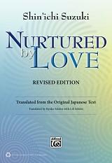 Nurtured By Love Book, Revised Edition