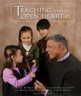 Teaching with an Open Heart