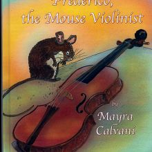 Book Review Frederico The Mouse Violinist by Mayra Calvani