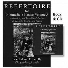 Book Review: Repertoire for Intermediate Pianists Vol. A and B by Christopher Liccardo