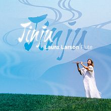 CD Review Jinju by Laura Larson Flute