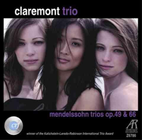 Claremont Trio: Mendelssohn Trios Op. 49 & 66