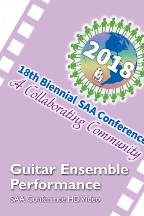 2018 SAA Conference -  International Ensembles: Ann Arbor Suzuki Institute Guitars - HD