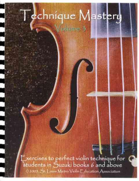 Technique Mastery for Violin, Volume 3