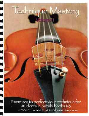 Technique Mastery for Violin, Volume 1