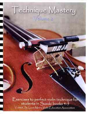 Technique Mastery for Violin, Volume 2