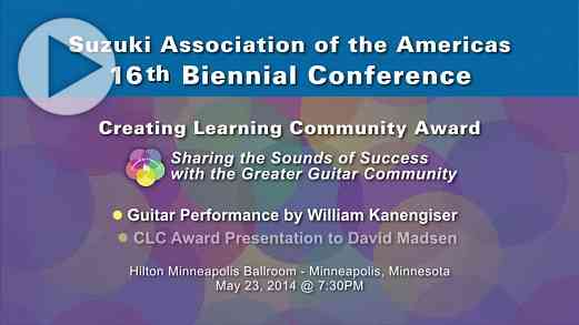 Kanengiser Guitar Performance and CLC Awards Presentation to David Madsen—Conference 2014