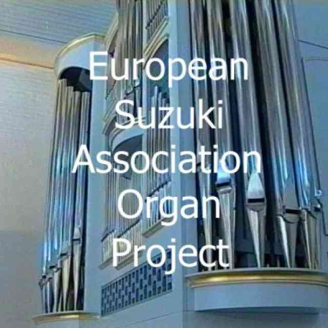 European Suzuki Association Organ Project