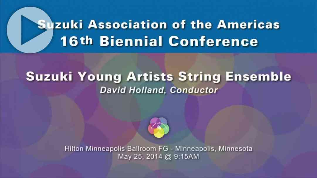 Suzuki Young Artists String Ensemble—Conference 2014