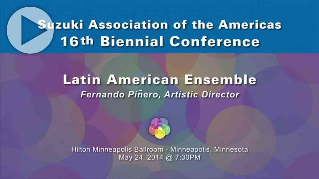 Latin American Ensemble—Conference 2014