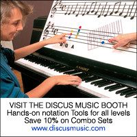 Advertisement: Visit the Discus Music Booth: hands-on notation tools for all levels. Save 10% on combo sets.