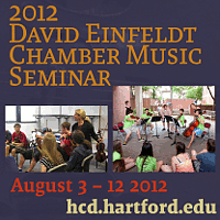 Advertisement: 2012 David Einfeldt Chamber Music Seminar: August 3-12 at Hartt Suzuki Institute