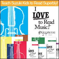 Advertisement: Teach Suzuki Kids to Read Superbly: I LOVE to Read Music!