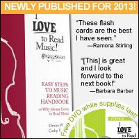 Advertisement: I LOVE to Read Music Teach Handbook, newly published for 2013