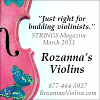 "Advertisement: ""Just right for budding violinists."" STRINGS Magazine, March 2011. Rozanna's Violins"
