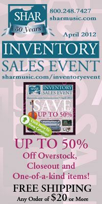 Advertisement: Shar Music: Inventory Sales Event - Up to 50% Off Overstock. Free shipping on $20 or more!