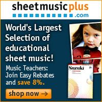 Advertisement: SheetMusicPlus.com: World's largest selection of educational sheet music! Music Teachers: Join Easy Rebates and save 8%