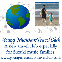 Advertisement: Young Musicians Travel Club: A new travel club exclusively for Suzuki music families!