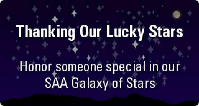 Thanking Our Luck Stars: Honor someone special in our SAA Galaxy of Stars