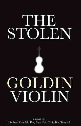 The Stolen Goldin Violin