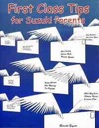 First Class Tips for Suzuki Parents